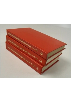 Mała encyklopedia medycyny, Tom I - III