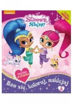 Shimmer and Shine Baw się, koloruj, naklejaj T.8