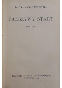 Fałszywy start, 1939 r.