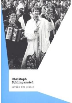 Christoph Schlingensief: Sztuka bez granic