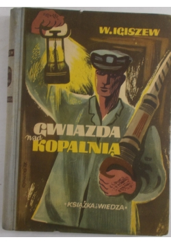 Gwiazda nad Kopalnią, 1950 r