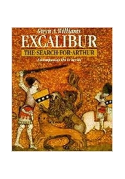 Excalibur the search for Arthur