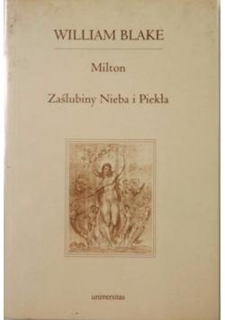 Milton. Zaślubiny Nieba i Piekła