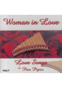 Woman in Love - Love Songs for Pan Pipes CD