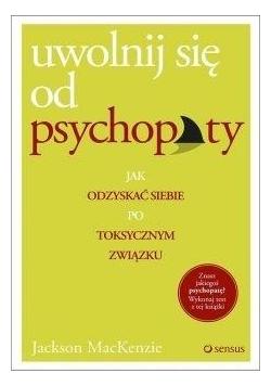 Uwolnij się od psychopaty