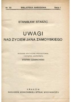 Uwagi nad życiem Jana Zamoyskiego, 1926 r,