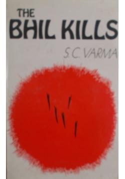 The Bhil Kills