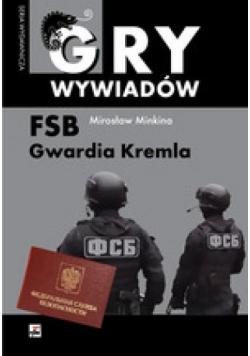 FSB. Gwardia Kremla