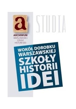 Wokół dorobku warszawskiej szkoły historii idei