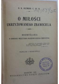 O miłości ukrzyżowanego zbawiciela, 1925 r.
