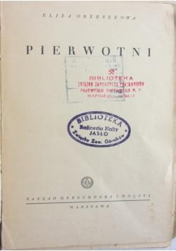Pierwotni, 1937 r.