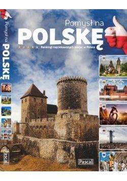 Pomysł na Polskę. Ranking atrakcji