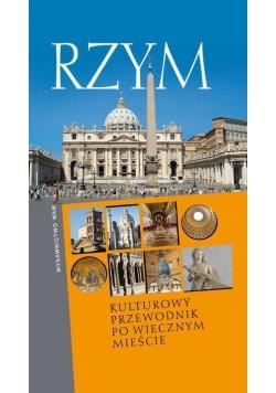 Rzym - Kulturowy przewodn. po Wiecznym Mieście