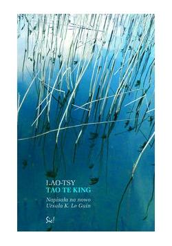 Tao Te King czyli Księga Drogi