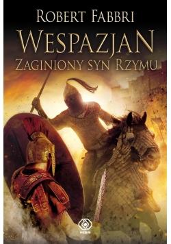 Wespazjan.T.6 Zaginiony syn Rzymu