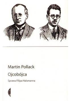 Ojcobójca. Sprawa Filipa Halsmanna wyd. II