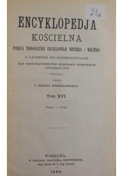 Encyklopedja Kościelna - Tom XVI , 1885 r.