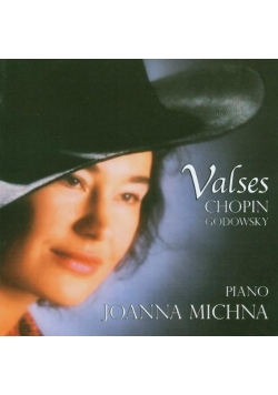 Chopin & Godowsky - Valses Michna, Joanna
