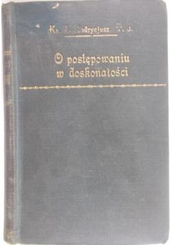 O postępowaniu w doskonałości, 1929 r.