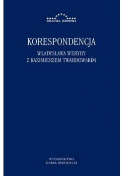 Korespondencja Władysława Weryhy z K. Twardowskim