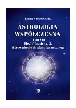 Astrologia współczesna. Tom VIII Bieg w czasie
