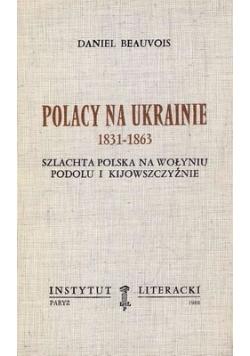 Polacy na Ukrainie 1831 - 1863