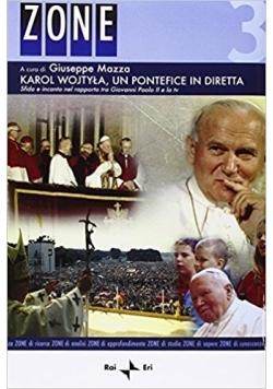 Karol Wojtyła, un pontefice in diretta