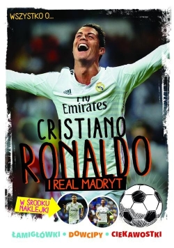 Wszystko o... Cristiano Ronaldo i Realu Madryt