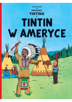 Przygody Tintina. T.03 Tintin w Ameryce