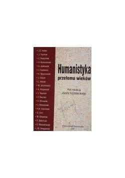 Humanistyka przełomu wieków