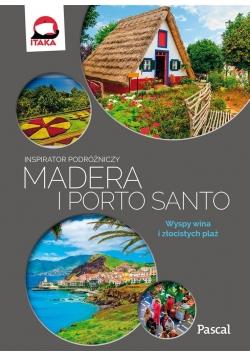 Inspirator podróżniczy. Madera i Porto Santo