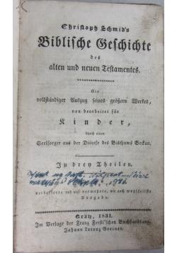 Biblische Geschichte des Alten und Neuen Testamentes,  1831 r.