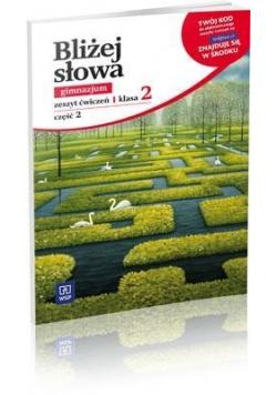 J.polski GIM Bliżej słowa kl.2/2 ćw w. 2012 WSIP