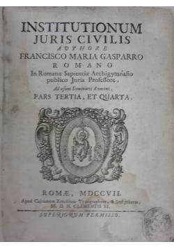 Institutionum Juris Civilis T.III-IV, 1707 r.
