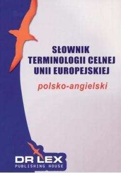 Słownik terminologii Unii Europejskiej. Polsko-ang