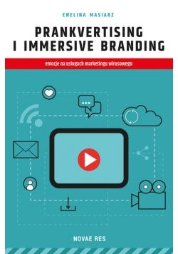 Prankvertising i immersive branding