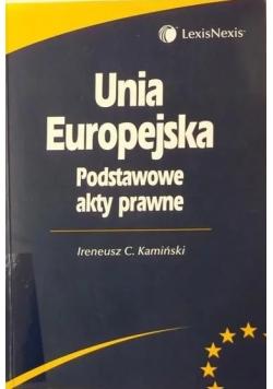 Unia Europejska. Podstawowe akty prawne