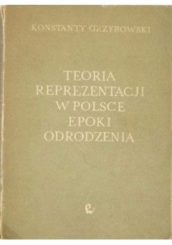 Teoria reprezentacji w Polsce epoki odrodzenia