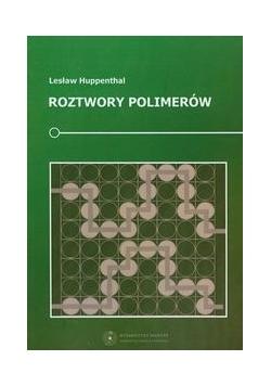 Roztwory polimerów