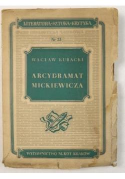 Arcydramat Mickiewicza. Studia nad III częścią Dziadów