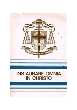 Instraurare Omina in Christo