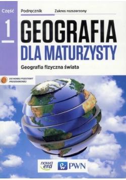 Geografia LO 1 Dla maturzysty podr. ZR NE/PWN