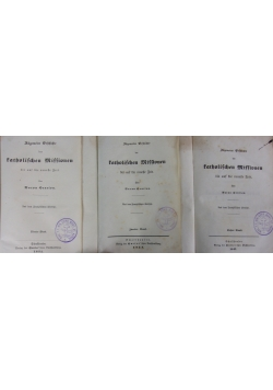 Allgemeine geschichte der katholischen Missionen, zestaw 3 książek, 1852 r.