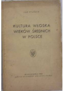 Kultura włoska wieków średnich w Polsce, 1922 r.
