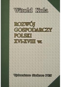 Rozwój gospodarczy Polski XVI-XVIII w.