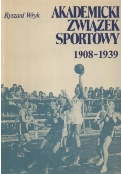Akademicki związek sportowy 1908-1939