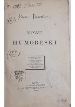 Nowe humoreski, 1885r