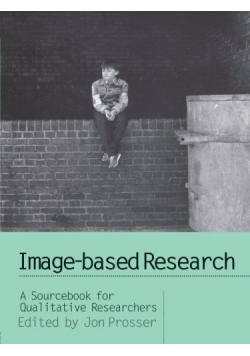 Image-based Research A Sourcebook for Qualitative