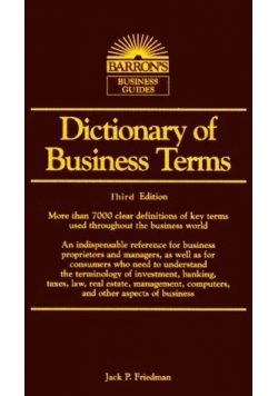 Dictionary of Business Terms. Third Edition