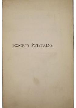 Egzorty Świętalne, 1909 r.